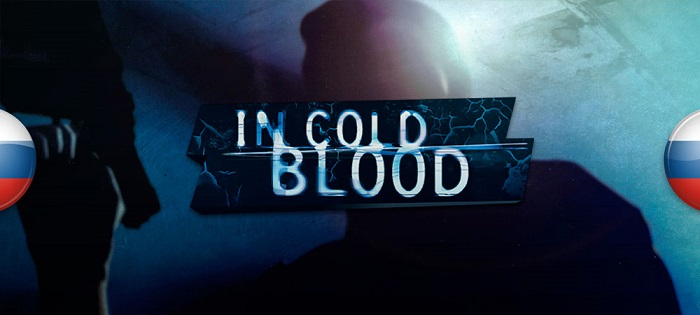 Постер к Русификатор In Cold Blood (текст+звук)