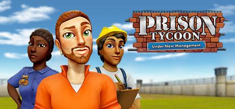 Постер к Русификатор Prison Tycoon: Under New Management